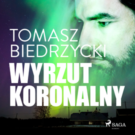 okładka Wyrzut koronalnyaudiobook   MP3   Tomasz Biedrzycki