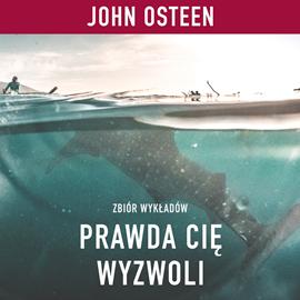 okładka Prawda Cię wyzwoli, Audiobook | Osteen John