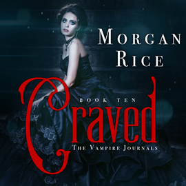 okładka Craved (Book Ten in the Vampire Journals), Audiobook | Rice Morgan