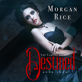okładka Destined (Book Four in the Vampire Journals), Audiobook | Rice Morgan