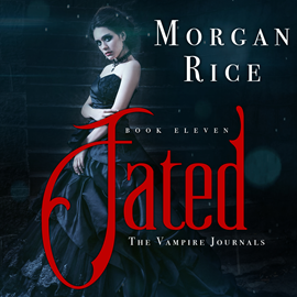 okładka Fated (Book Eleven in the Vampire Journals), Audiobook | Rice Morgan