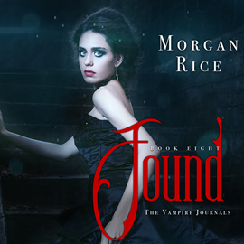 okładka Found (Book Eight in the Vampire Journals), Audiobook | Rice Morgan
