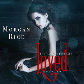 okładka Loved (Book Two in the Vampire Journals), Audiobook | Rice Morgan