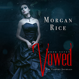 okładka Vowed (Book Seven in the Vampire Journals), Audiobook | Rice Morgan