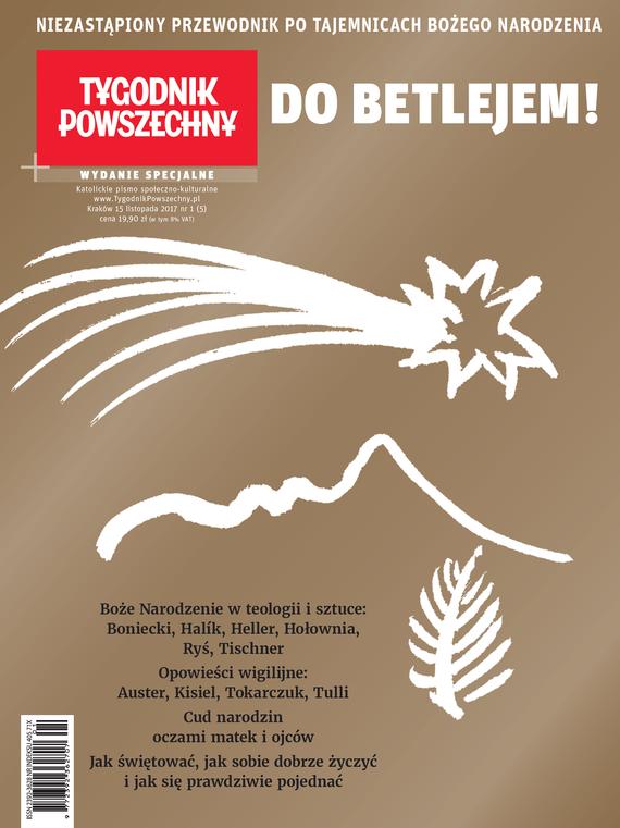 okładka Tygodnik Powszechny Wydania Specjalne Do Betlejem!, Ebook   Opracowanie zbiorowe