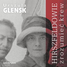 okładka Hirszfeldowie. Zrozumieć krewaudiobook | MP3 | Glensk Urszula