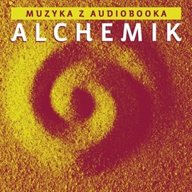 okładka ALCHEMIK soundtrack, Audiobook | Błaszczyk Dariusz