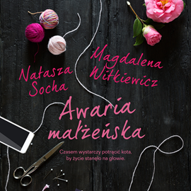 okładka Awaria małżeńskaaudiobook | MP3 | Natasza  Socha