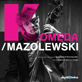 okładka Komeda/Mazolewski, Audiobook | Mazolewski Wojciech