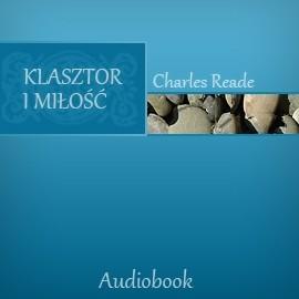 okładka Klasztor i miłośćaudiobook   MP3   Reade Charles
