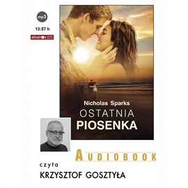 okładka Ostatnia Piosenka, Audiobook | Nicholas Sparks