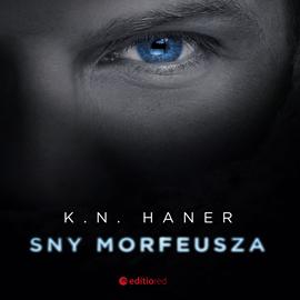 okładka Sny Morfeusza, Audiobook | K.N.  Haner