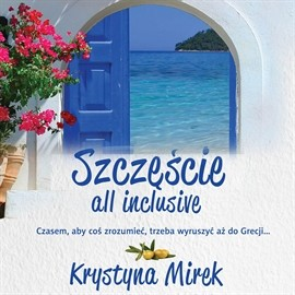 okładka Szczęście all inclusiveaudiobook | MP3 | Krystyna Mirek