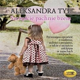okładka Szczęście pachnie bzemaudiobook | MP3 | Aleksandra  Tyl
