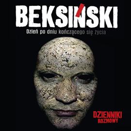 okładka Beksiński. Dzień po dniu kończącego się życia.audiobook | MP3 | Mikołaj Skoczeń Jarosław