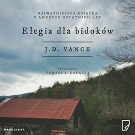 okładka Elegia dla bidoków, Audiobook | D. Vance J.