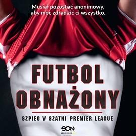 okładka Futbol obnażonyaudiobook   MP3   Anonimowy  piłkarz