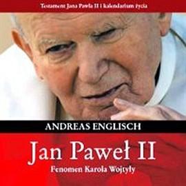 okładka Jan Paweł II. Fenomen Karola Wojtyły, Audiobook | Englisch Andreas