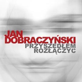 okładka Przyszedłem rozłączyć, Audiobook | Dobraczyński Jan