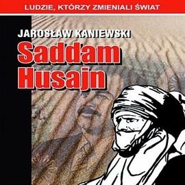 okładka Saddam Husajn, Audiobook | Kaniewski Jarosław