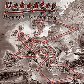 okładka Uchodźcyaudiobook | MP3 | Henryk Grynberg