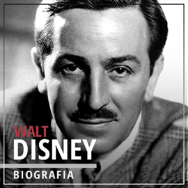 okładka Walt Disney. Wizjoner z Hollywood (1901-1966)audiobook | MP3 | Piotr Napierała dr