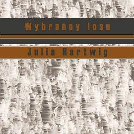 okładka Wybrańcy losuaudiobook | MP3 | Julia Hartwig