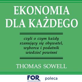 okładka Ekonomia dla każdegoaudiobook | MP3 | Sowell Thomas