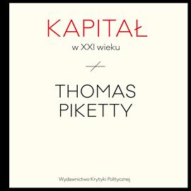 okładka Kapitał w XXI wieku, Audiobook | Thomas Piketty