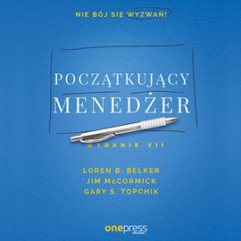okładka Początkujący menedżer. Wydanie VII, Audiobook | S. Topchik Gary