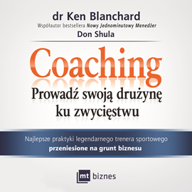 okładka Coaching. Prowadź swoją drużynę ku zwycięstwu, Audiobook | Ken Blanchard