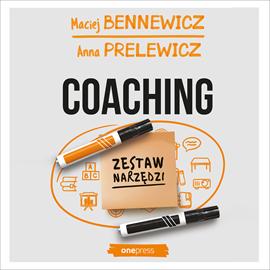 okładka Coaching. Zestaw narzędzi, Audiobook   Maciej Bennewicz