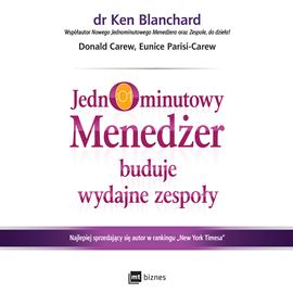 okładka Jednominutowy Menedżer buduje wydajne zespoły, Audiobook | Ken Blanchard
