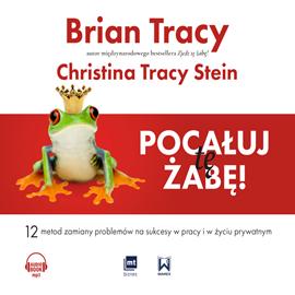 okładka Pocałuj tę żabę!, Audiobook | Christina Tracy-Stein