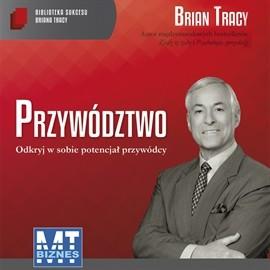 okładka Przywództwoaudiobook   MP3   Brian Tracy
