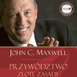 okładka Przywództwo. Złote zasady, Audiobook | C. Maxwell John