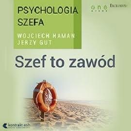 okładka Psychologia szefa 1. Szef to zawód. Wydanie III rozszerzone, Audiobook | Gut Jerzy
