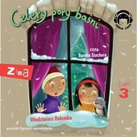 okładka Cztery pory baśni. Zima 3, Audiobook | Dulemba Włodzimierz