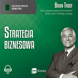 okładka Strategia biznesowa, Audiobook | Brian Tracy