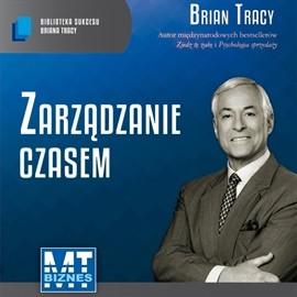 okładka Zarządzanie czasemaudiobook   MP3   Brian Tracy