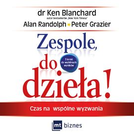okładka Zespole, do dzieła!, Audiobook | Ken Blanchard
