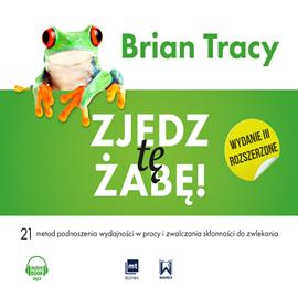 okładka Zjedz tę żabę, Audiobook | Brian Tracy