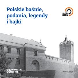 okładka Polskie baśnie, podania, legendy i bajki, Audiobook   Praca Zbiorowa