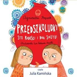 okładka Przedszkoludki. Sto radości i dwa smutki, Audiobook | Agnieszka Frączek