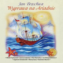 okładka Wyprawa na Ariadnie, Audiobook | Jan Brzechwa