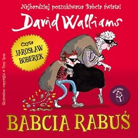 okładka Babcia Rabuśaudiobook | MP3 | David  Walliams