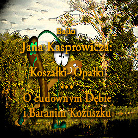 okładka Bajki Jana Kasprowiczaaudiobook | MP3 | Jan Kasprowicz