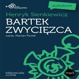 okładka Bartek zwycięzca, Audiobook | Henryk Sienkiewicz