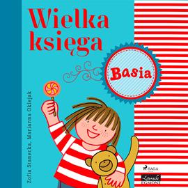 okładka Basia - Wielka księga, Audiobook | Zofia Stanecka