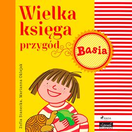okładka Basia - Wielka księga przygód 1audiobook   MP3   Zofia Stanecka